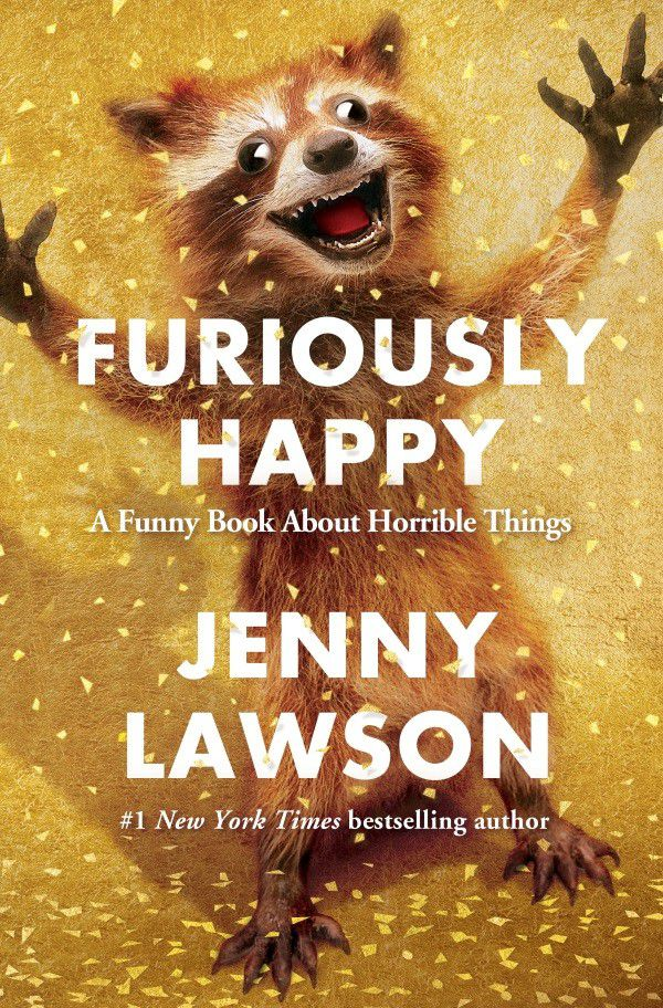Jenny's new book, Furiously Happy, will make you laugh just as much as her pets do.