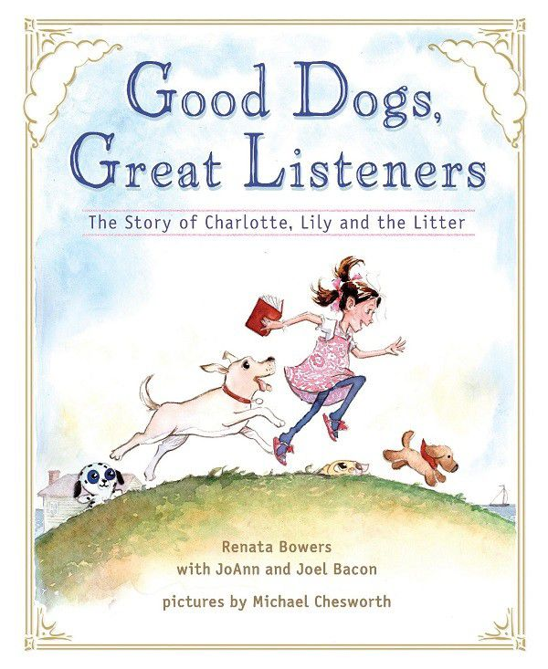Good Dogs, Great Listeners Takes Readers on adventure through the imagination of Charlotte Bacon. Image provided.