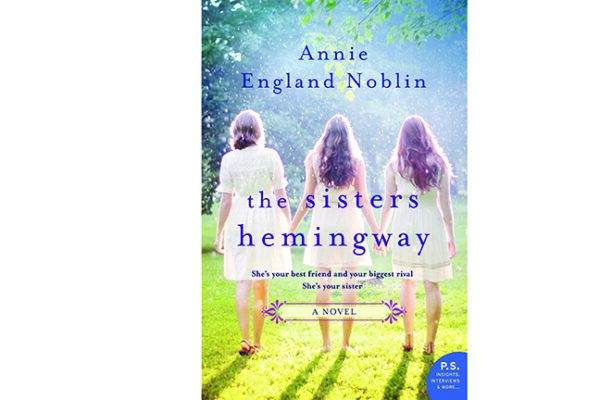 Now out in print — the latest novel any Annie England Noblin filled with a dog and Southern delight titled The Sisters Hemingway. Published by William Morrow.
