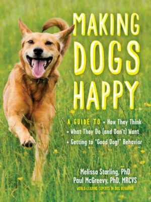 making dogs happy dog training guide cover